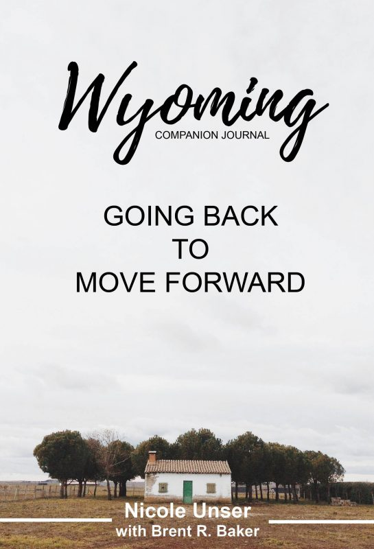 Wyoming Companion Devotional: Going Back to Move Forward